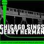 Porchlight Music Theatre presents Chicago Sings Jerry Herman