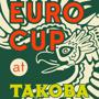  Takoba is your Euro Cup 2012 Headquarters!