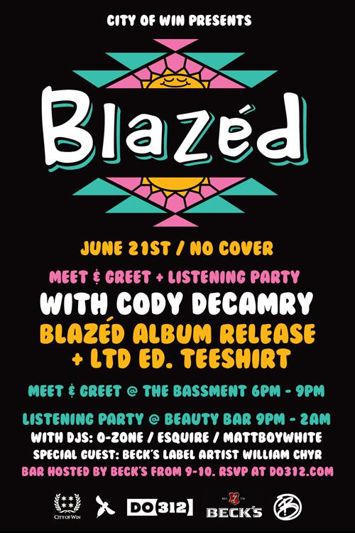 City of Win Presents: Blazed (RSVP for Hosted Becks 9pm - 10pm)