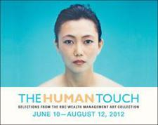 The Human Touch: Selections from the RBC Wealth Management Art Collection