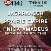  Do414 Presents: Jackraasch, Prairie Empire, and Nick Amadeus from Delta Routine