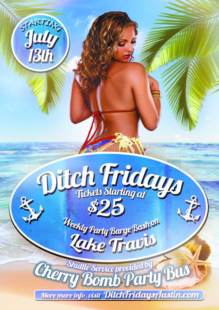 DITCH FRIDAYS!!! Weekly Barge Bash - Just Do It Already ;)
