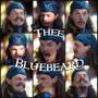 Tall Ship Windy Presents: Thee Bluebeard Show