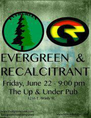 Evergreen with Recalcitrant
