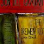 Jon Dee Graham, The Bremmen Riot, Jimmy Smith ($5)