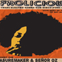 Afrolicious, Senor Oz, DJ Oneman, B Sears & Coolhands