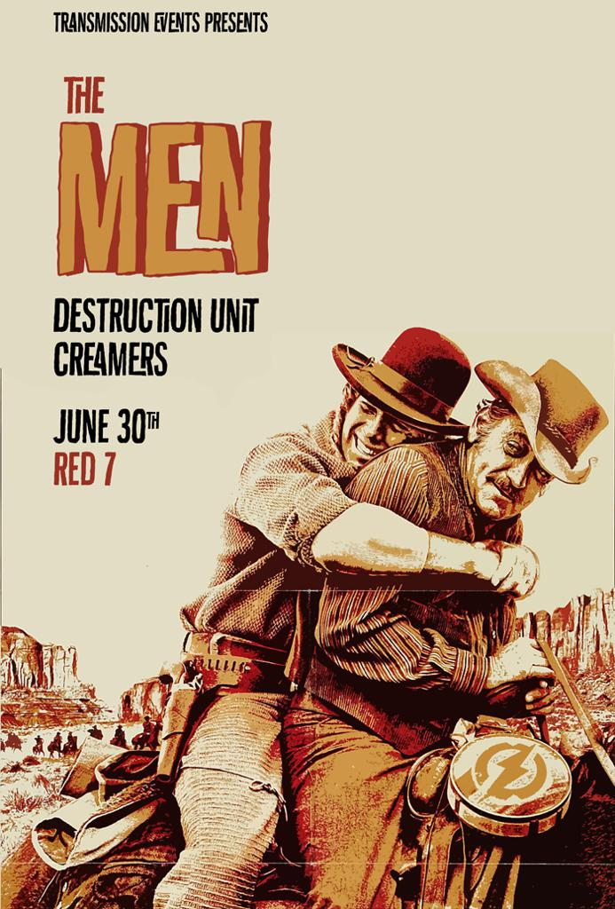 The Men, Destruction Unit, Creamers, Cruddy