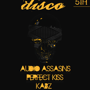 DeathDisco with Audio Assassins \ KABZ \ Perfect Kiss DJSet \ Andrew Vonn