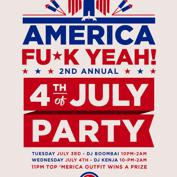 America Fuck Yeah! 2nd Annual 4th of July Party