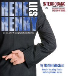 Interroband Theater Project Presents: &quot;Here Lies Henry&quot;