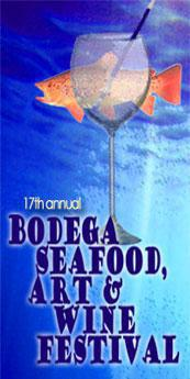17th Annual Bodega Seafood Art & Wine Festival