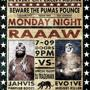 MIX N MASH present: Monday Night RAAAW!! DJ TRADEMARK