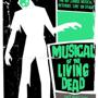 Musical of the Living Dead 7/6