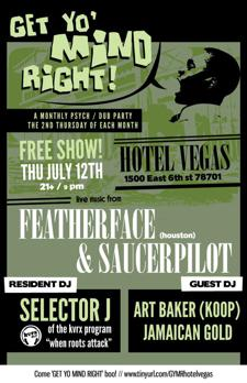  Get Yo' Mind Right--#9 Featherface and Saucerpilot  plus DJ Seletor J and DJ Art Baker