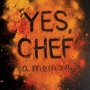 """Yes, Chef"" Guest Lunch with Marcus Samuelsson"