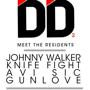  DD2 -  Johnny Walker, Knife Fight, Avi Sic,  &amp; Gunlove
