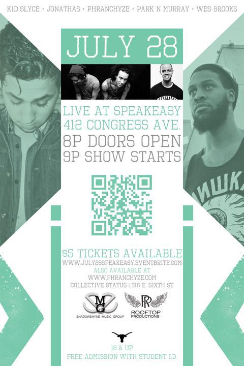 Kid Slyce x Jonathas x Phranchyze x Park N Murray x Wes Brooks: LIVE AT SPEAKEASY