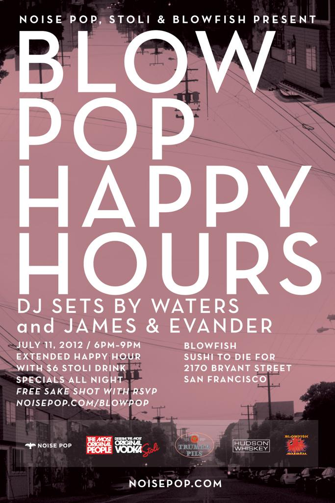 Blow Pop Happy Hours Featuring WATERS + James & Evander (DJ Sets)
