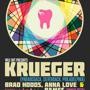 Broken Teeth Crew presents WILE OUT! with KRUEGER