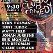 A Cactus Club Comedy Show!