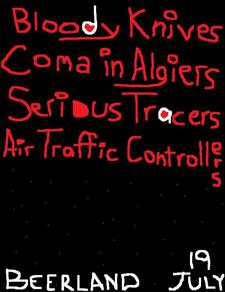 Bloody Knives, Coma in Algiers, Serious Tracers, Air Traffic Controllers