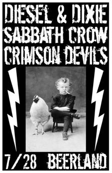 Crimson Devils, Sabbath Crow, Dixie & Diesel