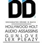 Hollywood Holt, Audio Assassins, Gunlove & Lex Pleazy
