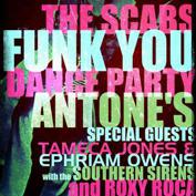  The Scabs - FUNK YOU DANCE PARTY with ROXY ROCA, Tameca Jones, Ephraim Owens, and The Southern Siren Dancers