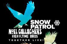 Snow Patrol and Noel Gallagher's High Flying Birds with Jake Bugg