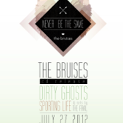 The Bruises, Dirty Ghosts, Sporting Life