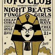 Sailor Jerry and Austin Psych Fest presents The UFO Club Record Release with Night Beats, Fungi Girls, Cheap Curls, Holy Wave