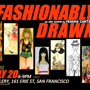An Art Show by Femme Cartel Fashionably Drawn