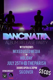 Dancinatra CD release party with Holiday, Mixed Use Media, Lambda