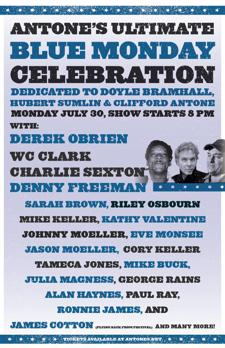 Antone's Ultimate Blue Monday Band Celebration w/ Derek O'Brien and All-Star Guests