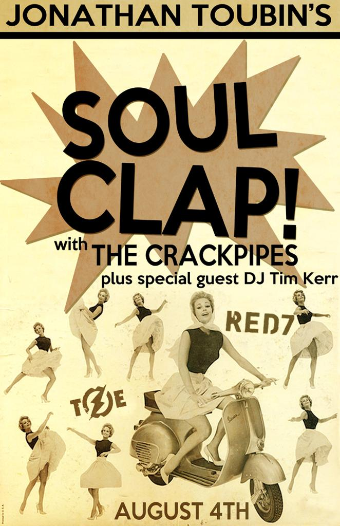 Jonathan Toubin's Soul Clap with The Crackpipes and DJ Tim Kerr