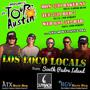 Los Loco Locals IMPROMPTU TOUR de AUSTIN feat. No Holiday at Red 7