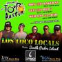 Los Loco Locals IMPROMPTU TOUR de AUSTIN at 512 Bar