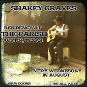 Shakey Graves with Borrisokane, Those Know-It-Alls & Their Mighty Causes, Friendly Savages, Matt A. Foster,