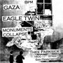 Gaza, Eagle Twin, Monuments Collapse