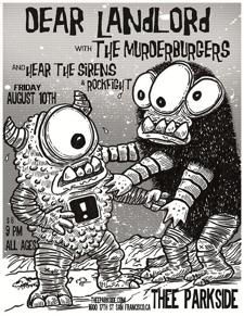 Dear Landlord, The Murderburgers, Hear The Sirens, Rockfight