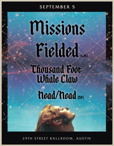 Missions + Fielded + Thousand Foot Whale Claw + Head/Head + James Minor as the DJ