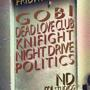 DANCE PARTY: GOBI, Dead Love Club, Knifight, Night Drive, and Politics