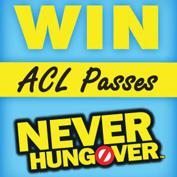 Win ACL Music Festival Passes From Never Hungover