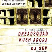 DUB MISSION presents the S.F. debut of DREADSQUAD (Poland) plus KUSH ARORA & DJ SEP