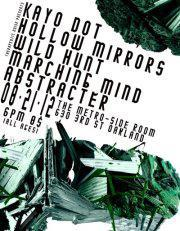 Kayo Dot • Hollow Mirrors • Wild Hunt • Marching Mind • Abstracter