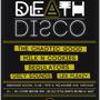 DeathDisco at Debonair w/ The Chaotic Good - Milk N Cookies - Regulators - Lex Pleazy - Ugly Sounds