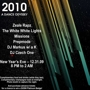  2010: A Dance Odyssey - Free drinks, food, champagne &amp; WIN a SXSW PLATINUM BADGE! The White White Lights, Zeale Rapz, Missions, 