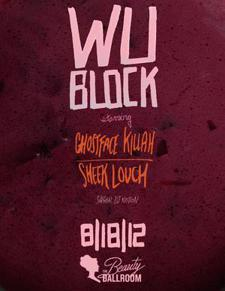 CANCELED - Wu-Block starring Ghostface Killah and Sheek Louch