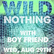 Wild Nothing, Boy Friend, Super Lite Bike