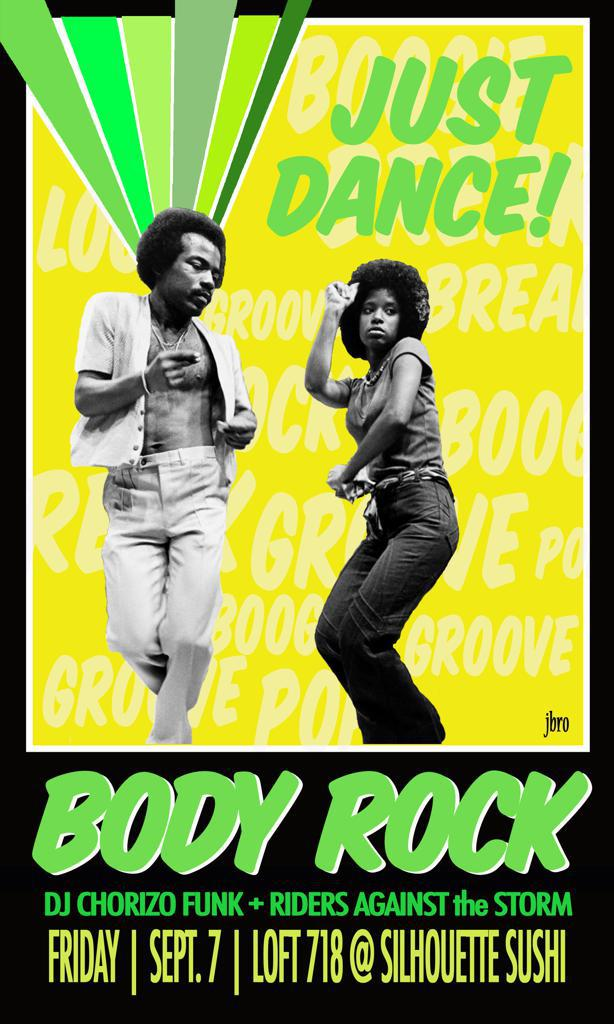 Body Rock ATX September 7th 2012 with DJ Chorizo Funk & Riders Against the Storm